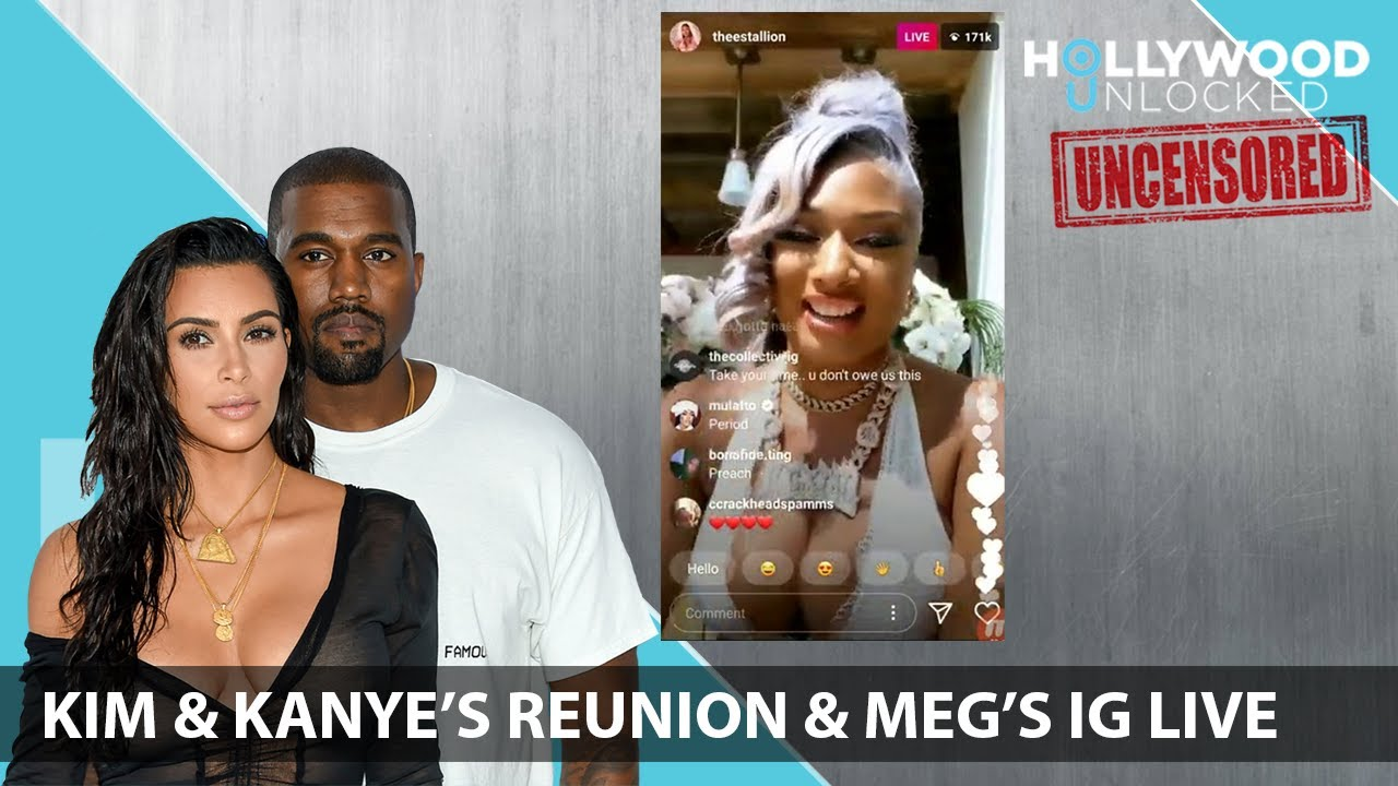 Reacting to Kim & Kanye's Tearful Reunion & Meg Thee Stallion's Live Hollywood Unlocked [UNCENSORED]