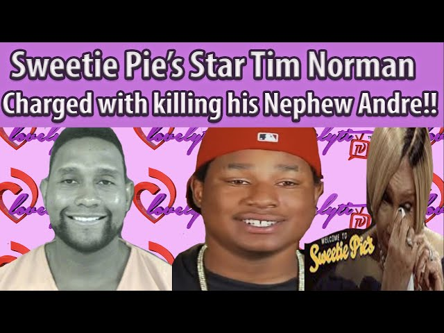 SweetiePie's Star Tim Norman Charged W/Conspiracy In D3ath Of His Nephew Andre Montgomery #breakdown