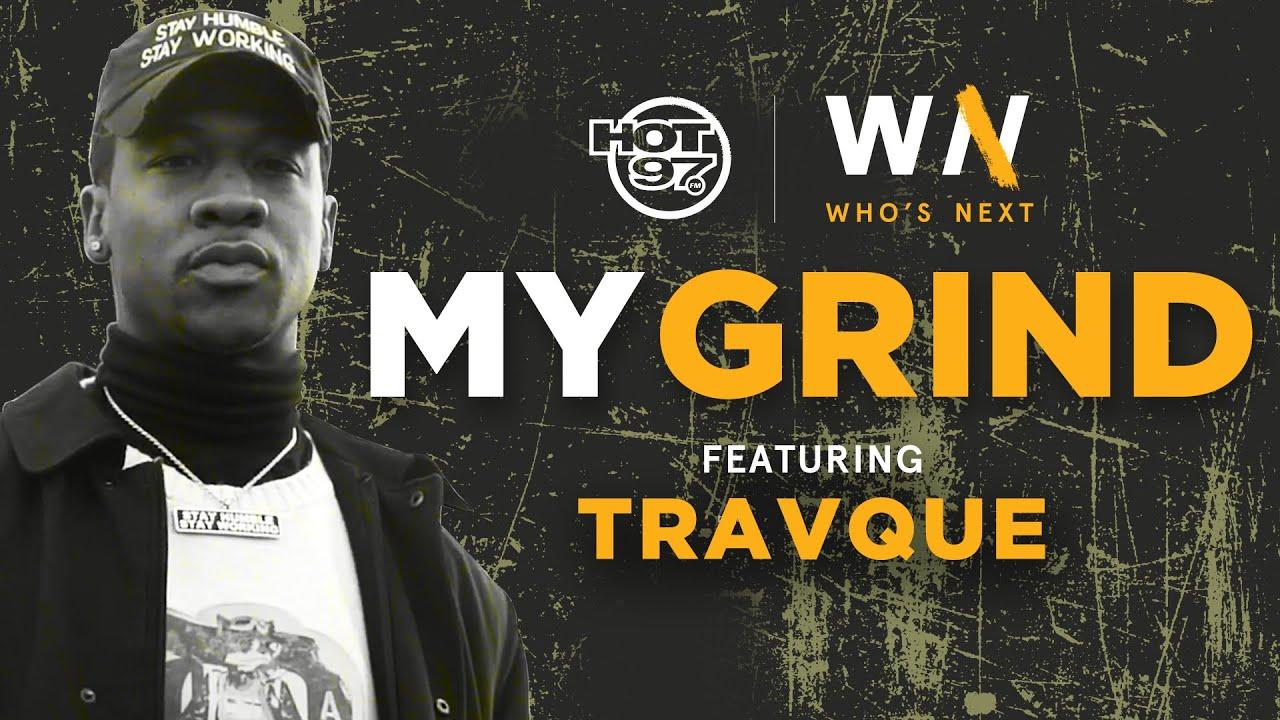 Travque Speaks On His Beginnings, Pranks & Growing Up In NYC   Who's Next My Grind