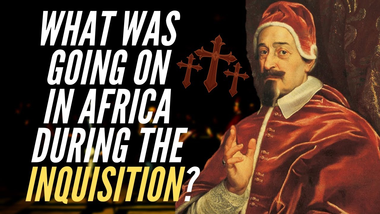 What Was Going On In Africa During The Inquisition?