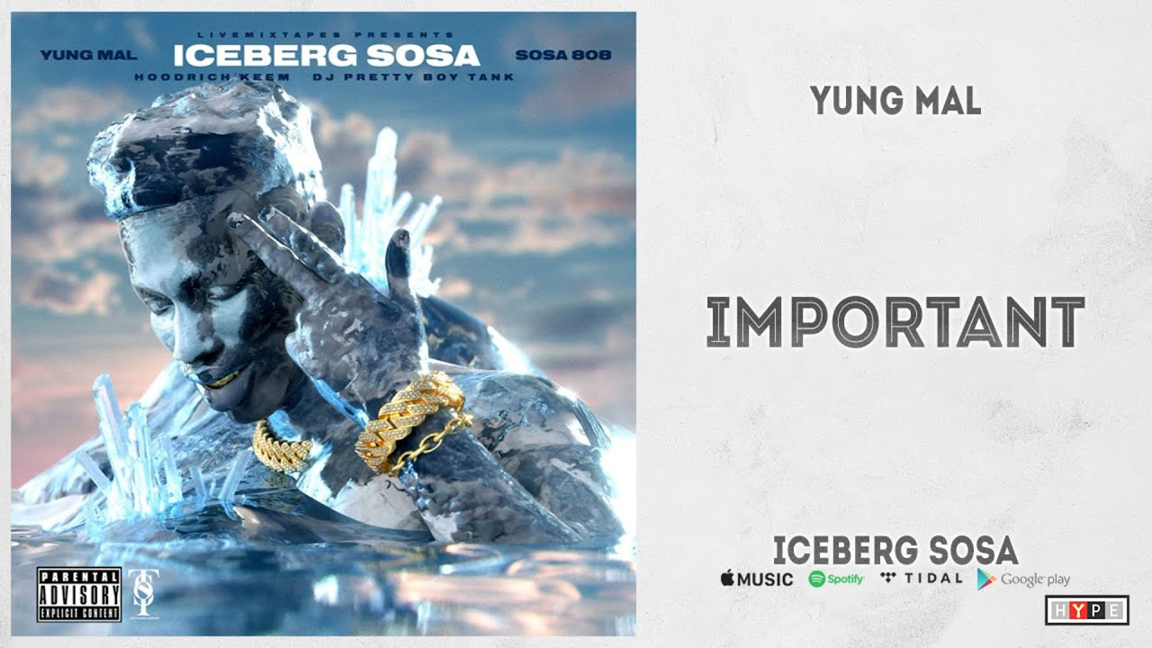 """Yung Mal & Sosa 808 – """"Important"""" (Iceberg Sosa)"""