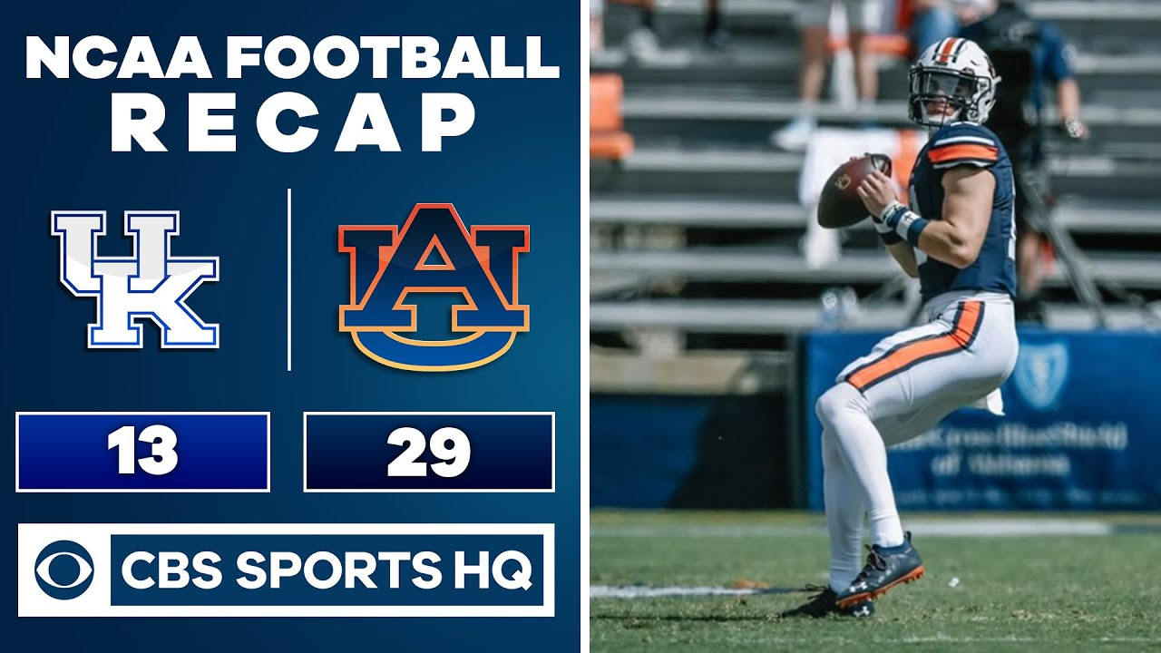 #23 Kentucky vs #8 Auburn Recap: Bo Nix and the Tigers pull away from the Wildcats | CBS Sports HQ