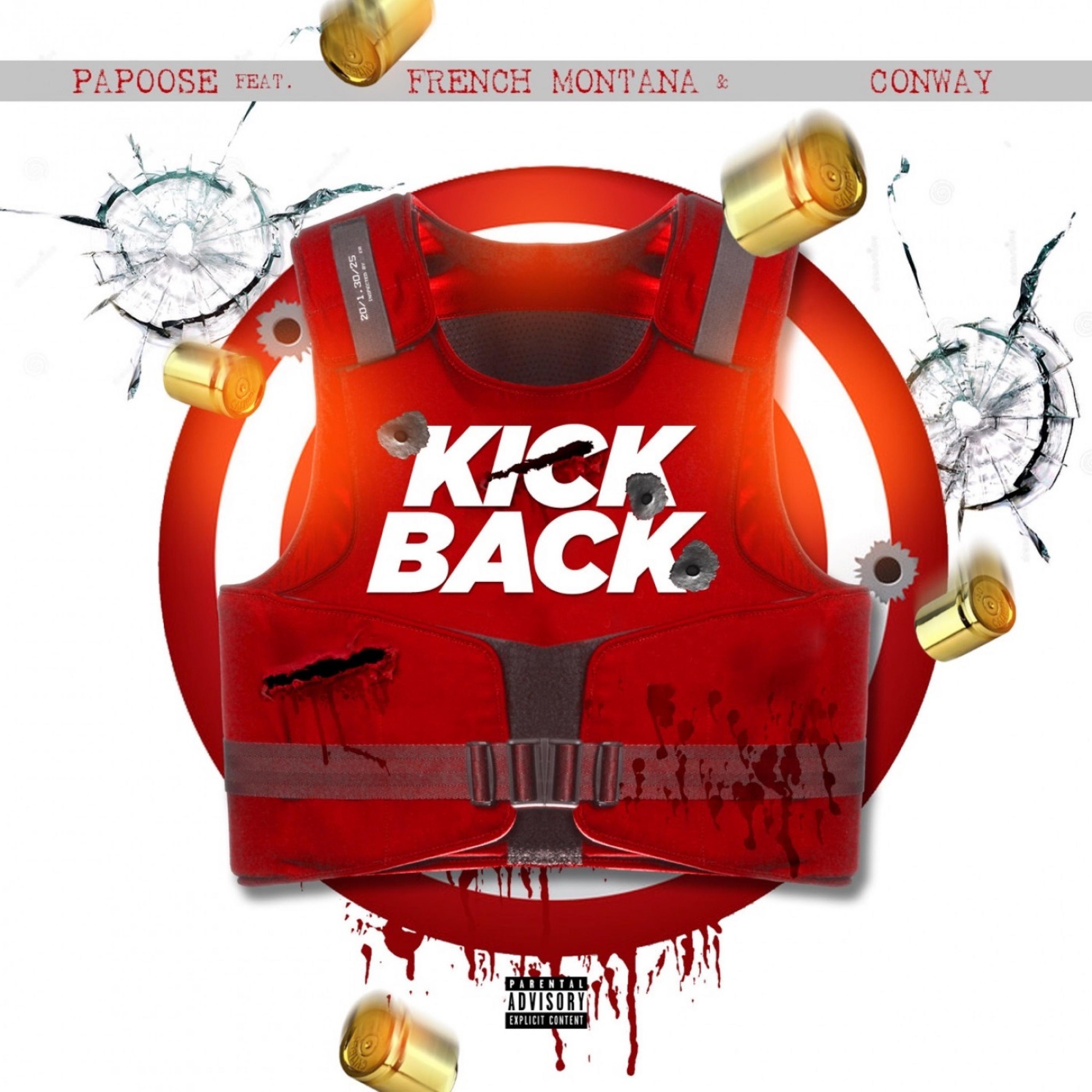Papoose feat. French Montana, Conway the Machine - Kickback