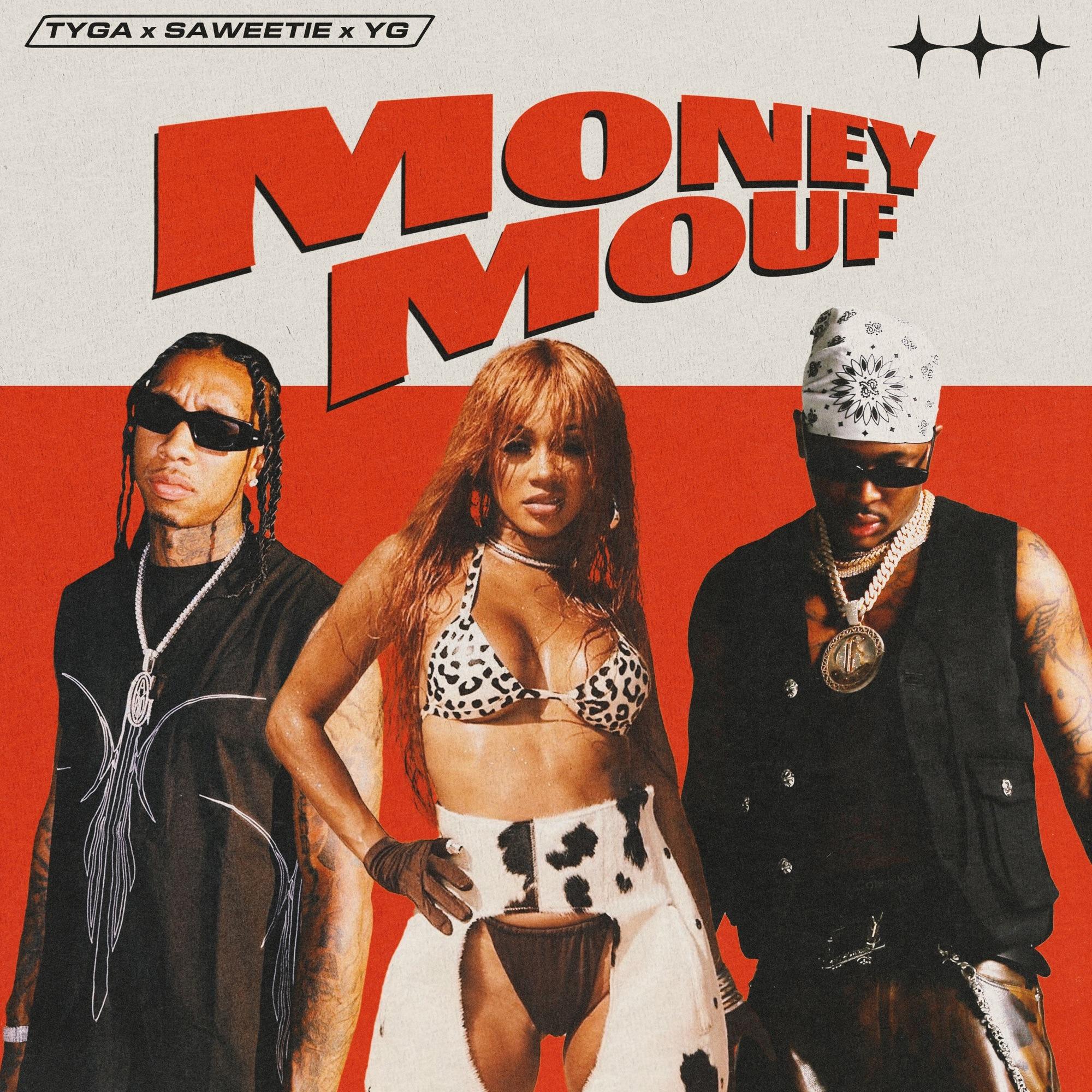 Tyga feat. Saweetie & YG – Money Mouf