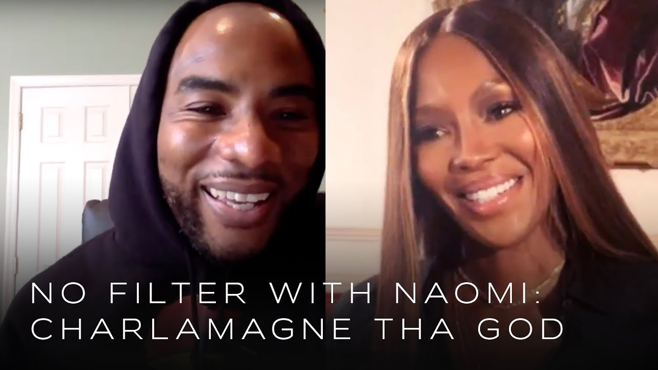Charlamagne Tha God on Honesty and Being Yourself | No Filter with Naomi Campbell