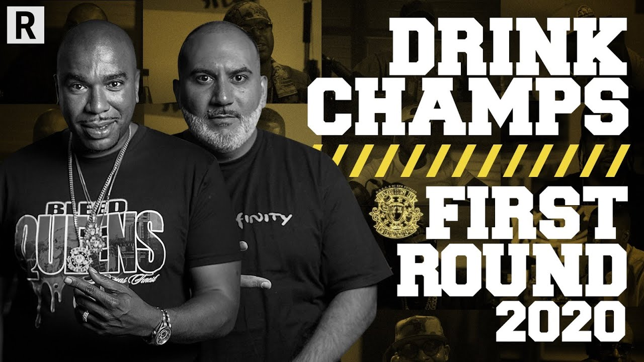 First Round 2020 | Drink Champs