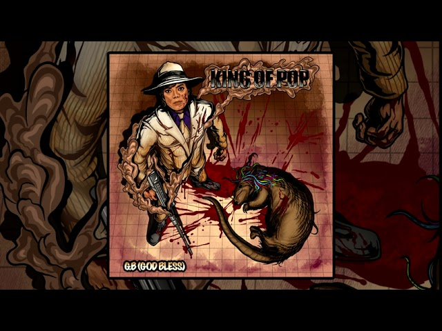 G.B. (God Bless) – King Of Pop (Prod. By Midas Touch) (2020 New Official Audio) (Godless America)