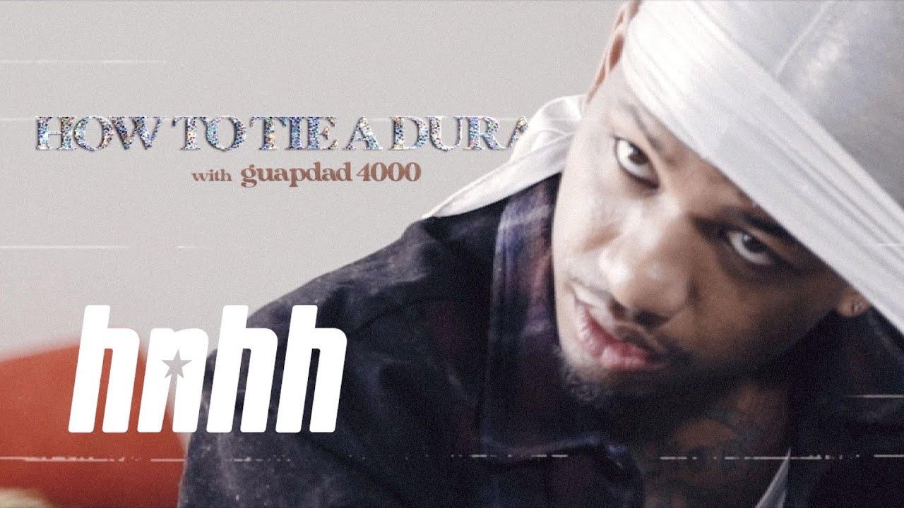 How To Tie a Durag with Guapdad 4000 | HNHH Quarantine Edition