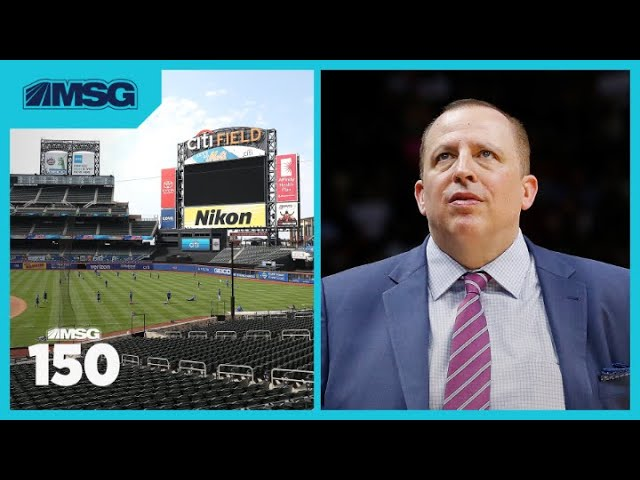 Knicks Begin New Head Coach Interviews and Who Will Buy the Mets? | MSG 150