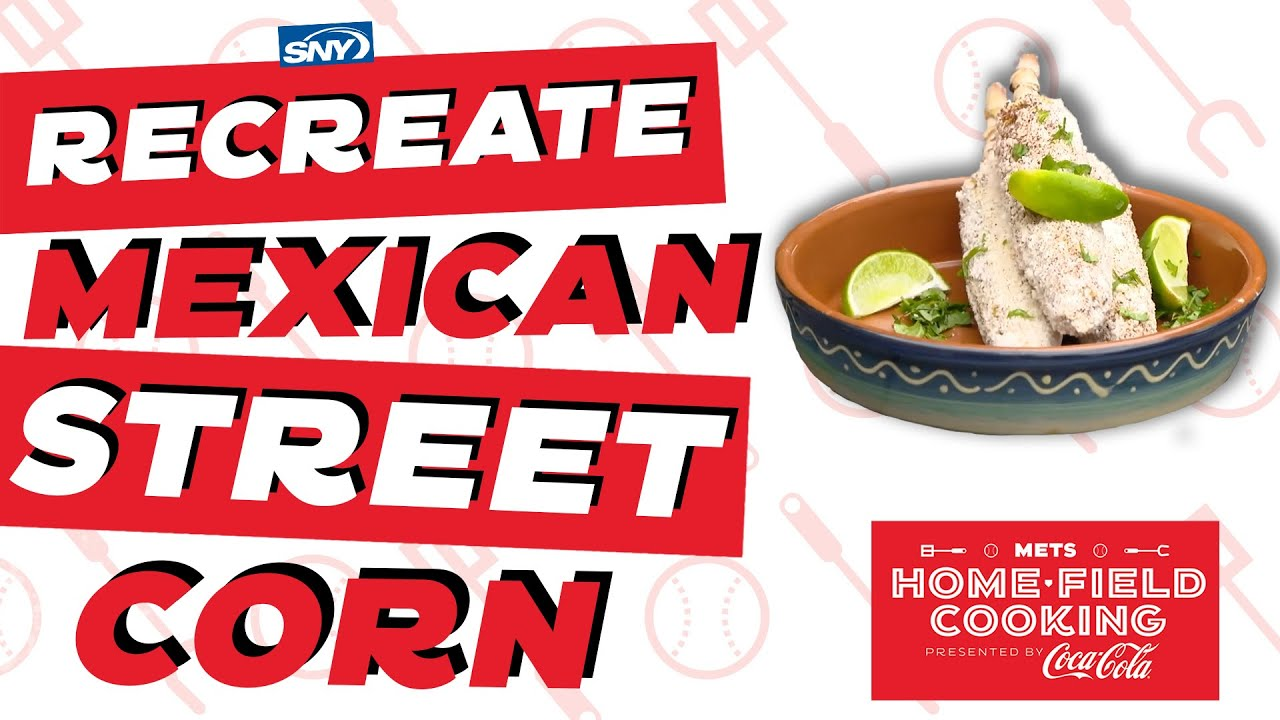 Learn to make Chef Josh Capon's Mexican Street Corn! | Mets Home Field Cooking  | SNY