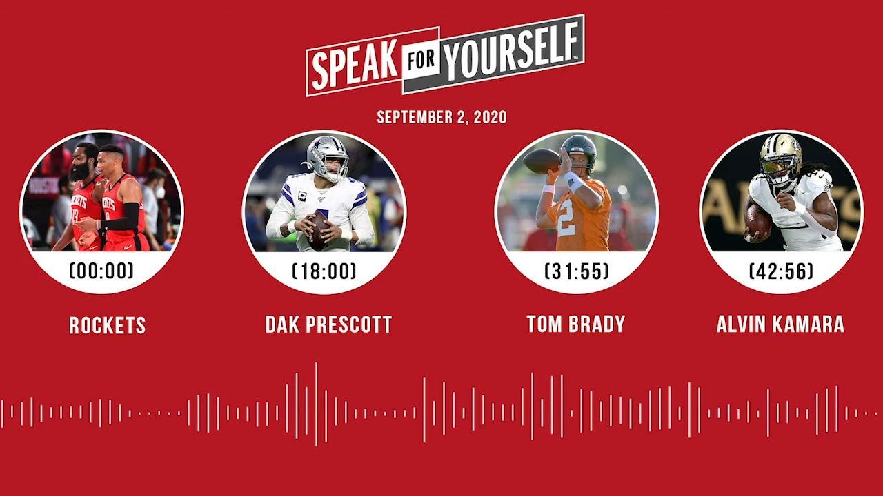 Rockets, Dak, Tom Brady, Alvin Kamara (9.2.20) | SPEAK FOR YOURSELF Audio Podcast