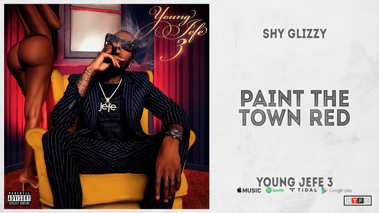 "Shy Glizzy - ""Paint The Town Red"" (Young Jefe 3)"