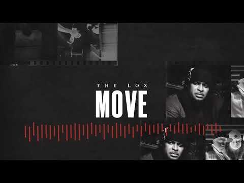 """THE LOX – """"MOVE"""" (prod. SCOTT STORCH)"""