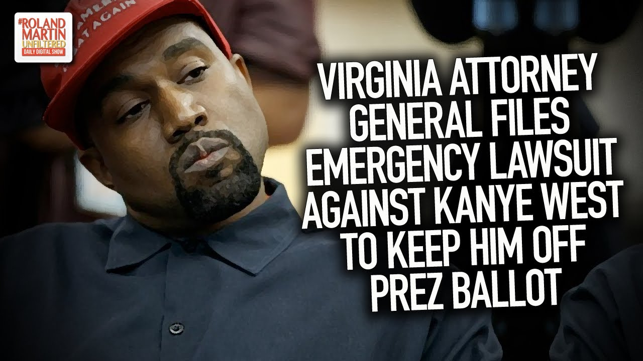 Virginia Attorney General Files Emergency Lawsuit Against Kanye West To Keep Him Off Prez Ballot