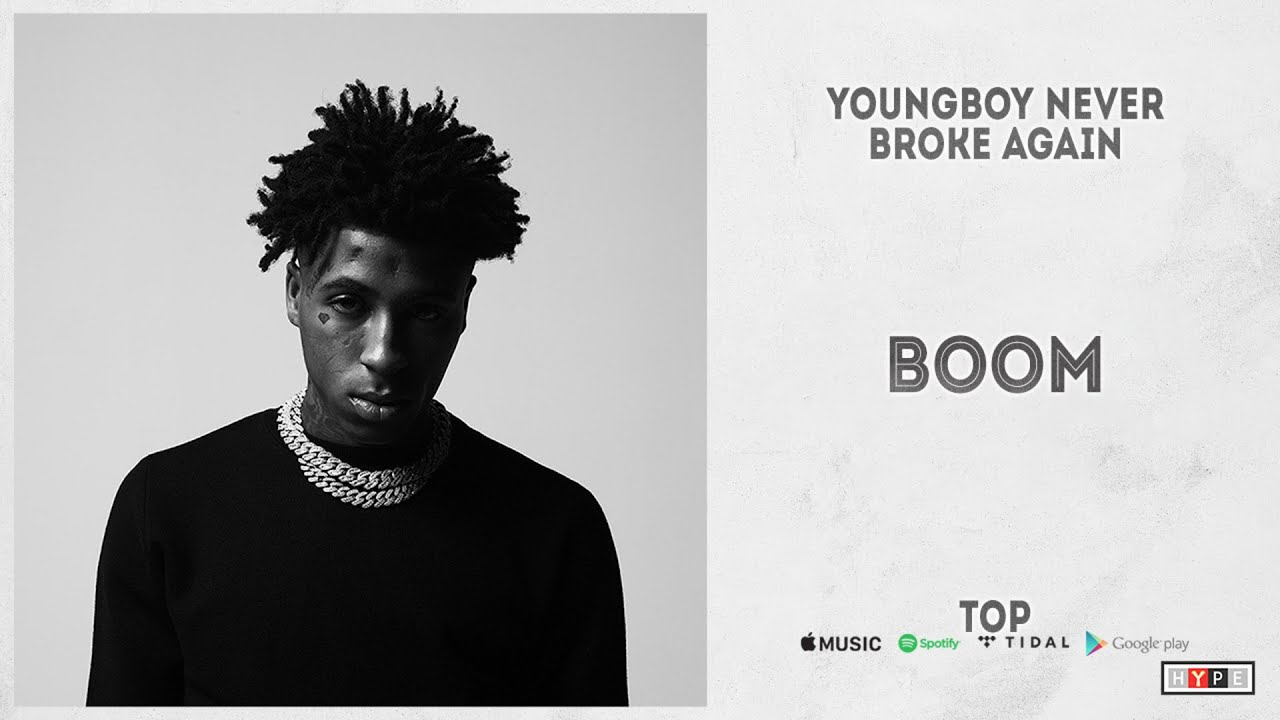 "YoungBoy Never Broke Again – ""Boom"" (Top)"