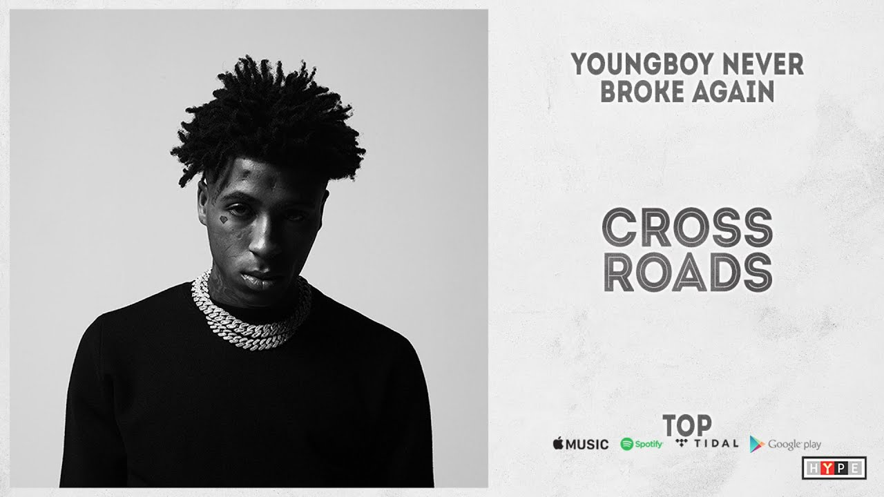 "YoungBoy Never Broke Again – ""Cross Roads"" (Top)"