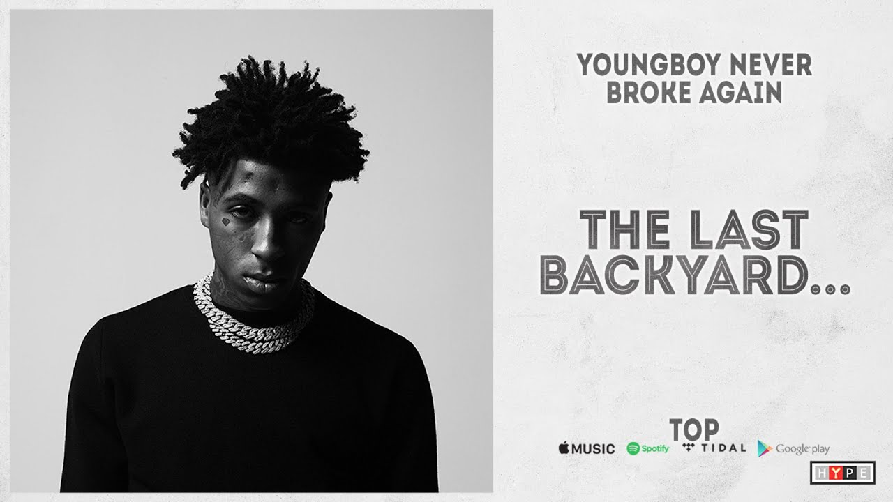 "YoungBoy Never Broke Again – ""The Last Backyard…"" (Top)"