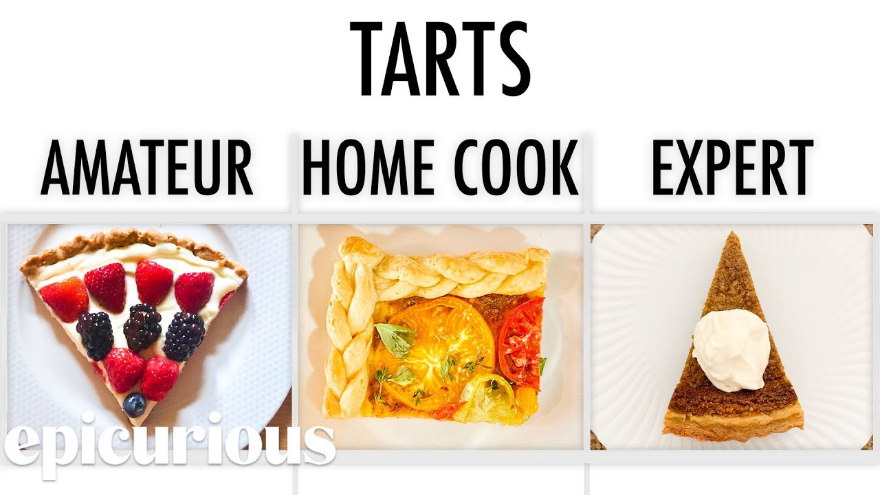 4 Levels of Tarts: Amateur to Food Scientist | Epicurious