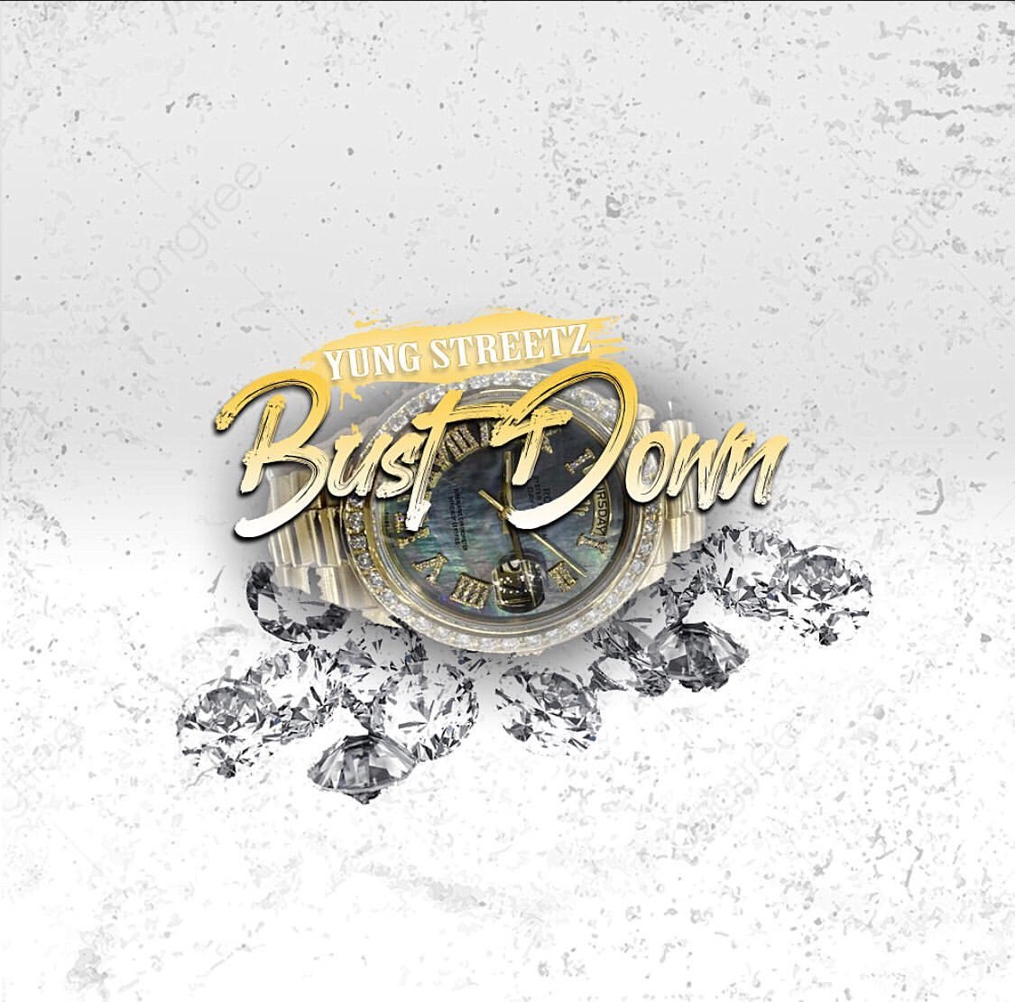 Yung Streetz - Bust Down [Audio]