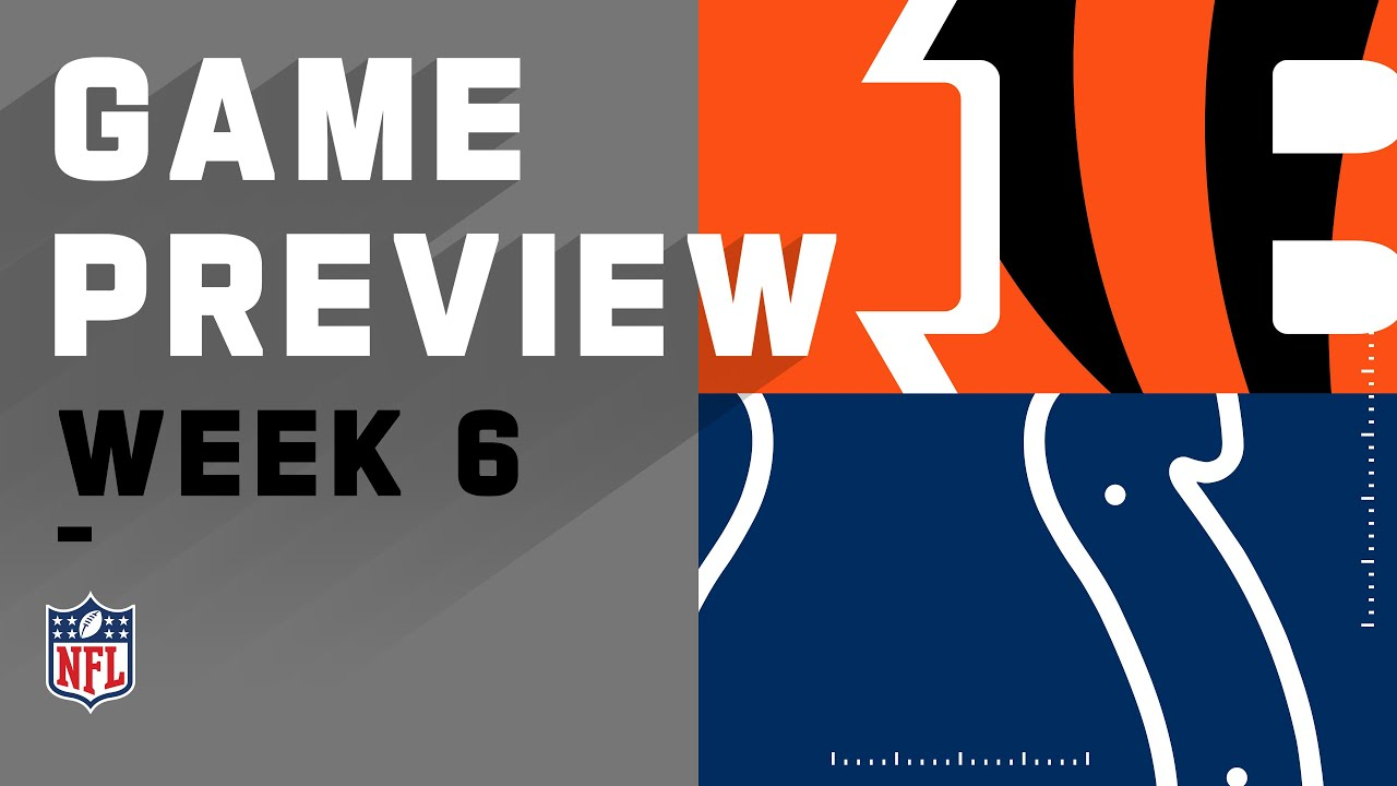 Cincinnati Bengals vs. Indianapolis Colts | NFL Week 6 Game Preview