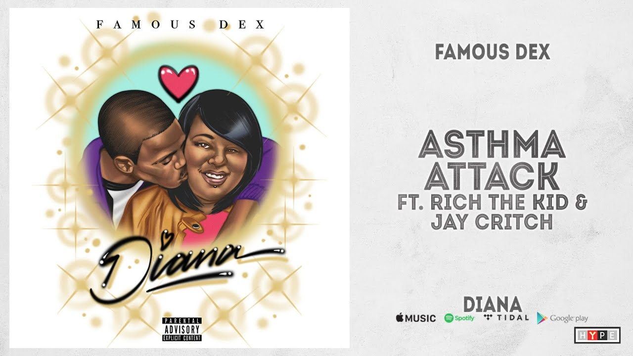 "Famous Dex – ""Asthma Attack"" Ft. Rich The Kid & Jay Critch (Diana)"