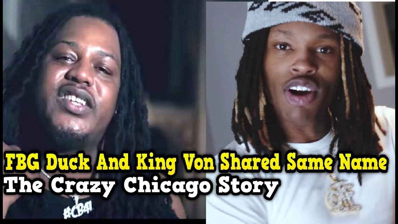 FBG Duck And King Von Shared Same Name (Crazy Story)