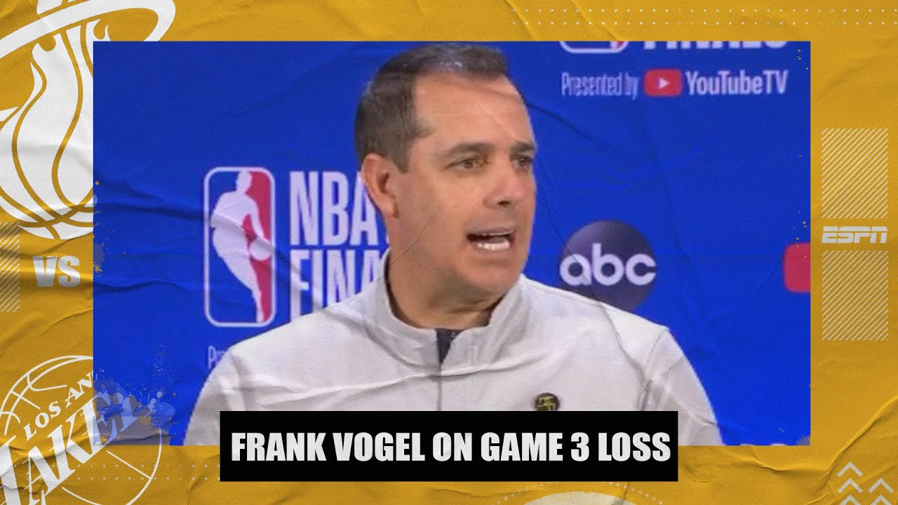 Frank Vogel maintains great respect for Heat after Lakers' Game 3 loss | 2020 NBA Finals
