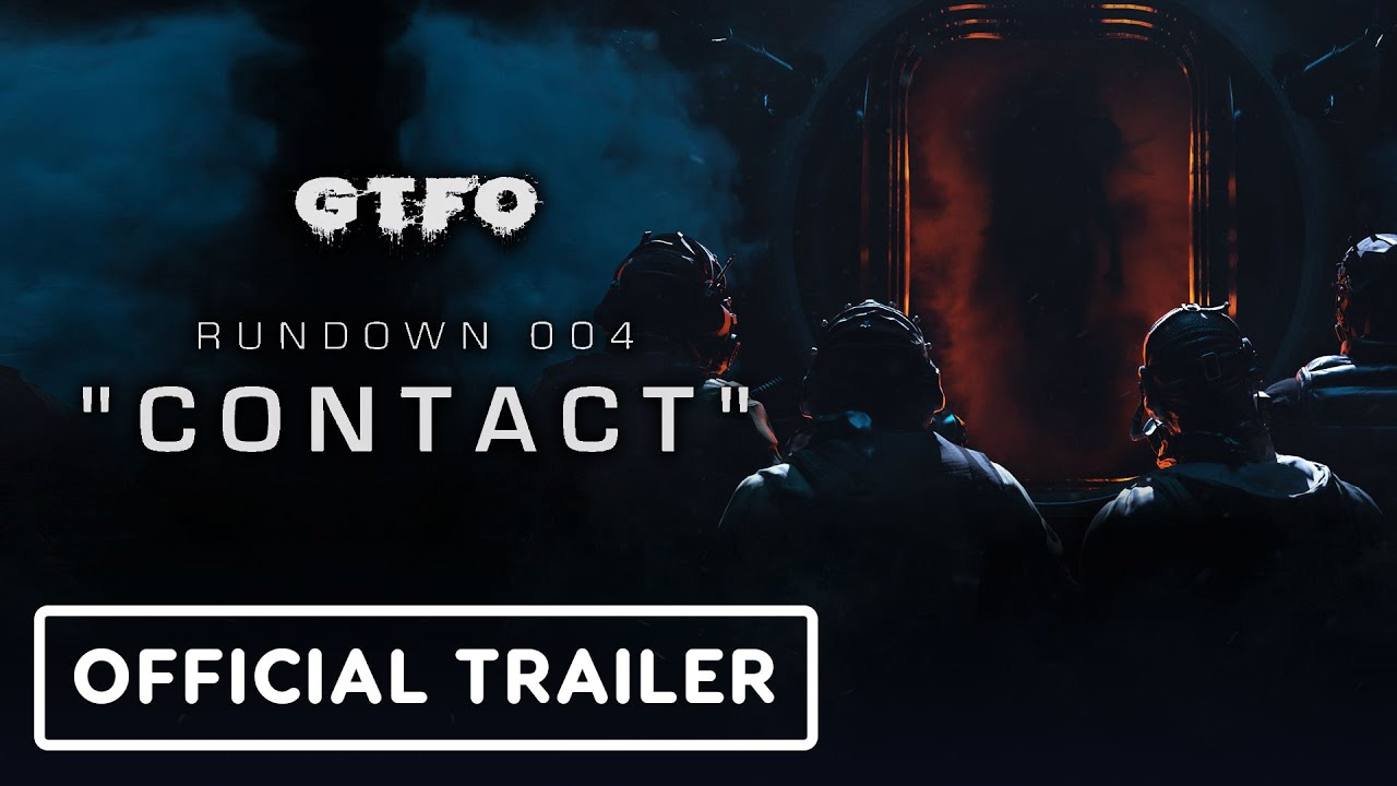 GTFO Rundown 004 / Contact – Official Gameplay Trailer