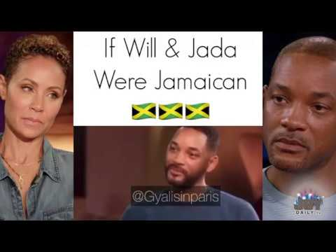 If Will Smith and Jada Were Jamaican
