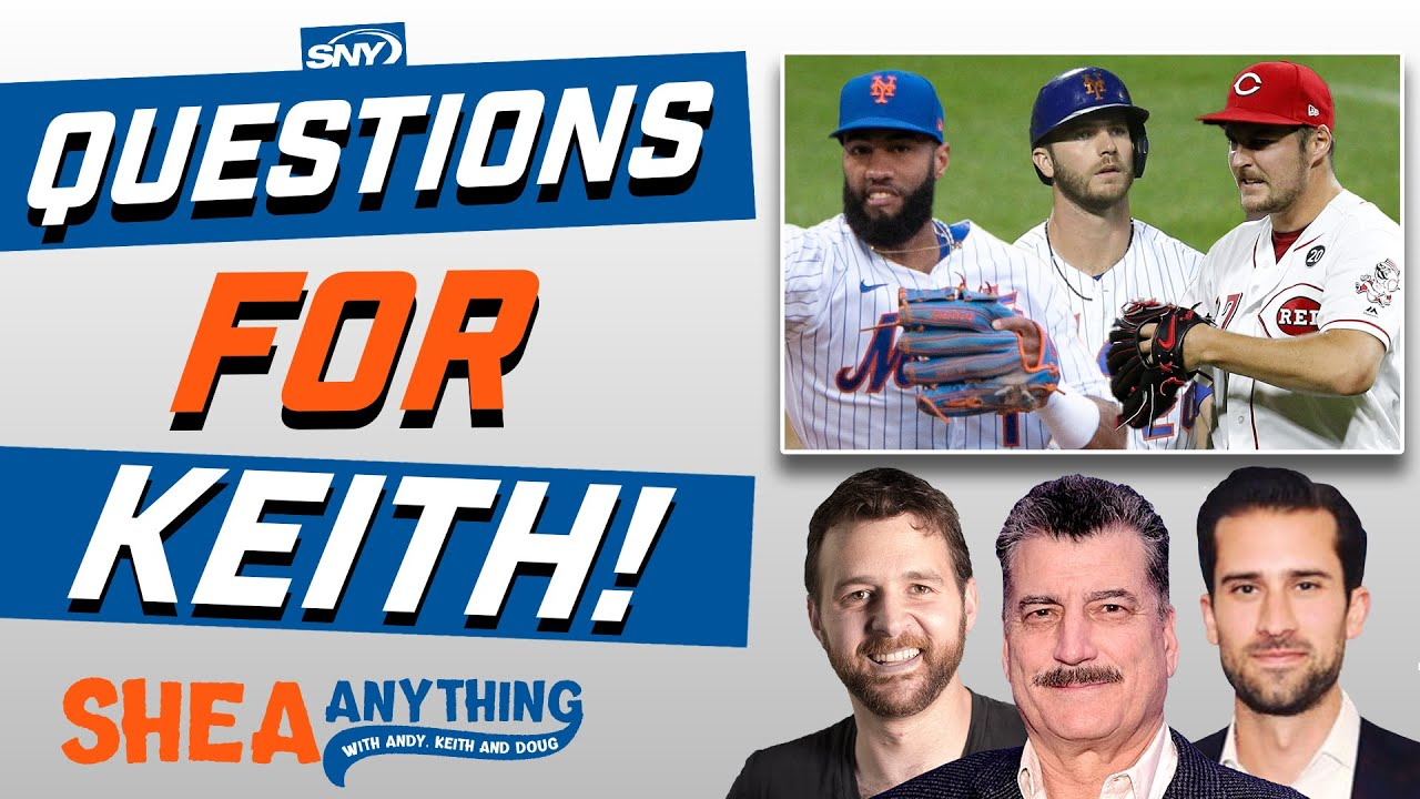 Mets offseason questions for the one and only Keith Hernandez | Shea Anything | SNY