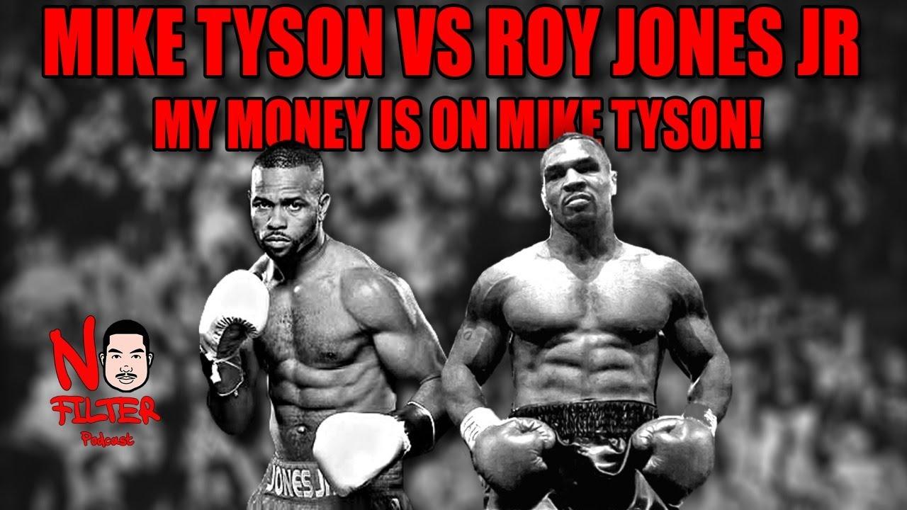 Mike Tyson Vs Roy Jones Jr (My Money Is On Mike Tyson)