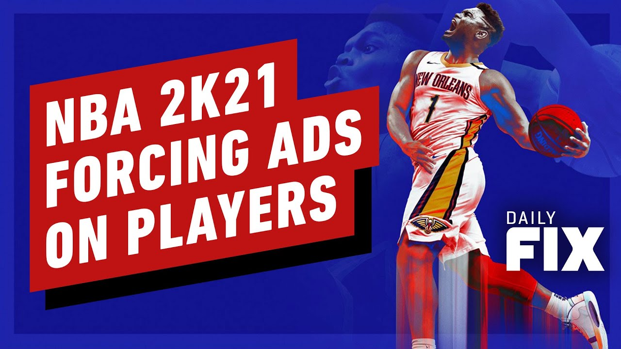 NBA 2K21 Forces Unskippable Ads on Players - IGN Daily Fix