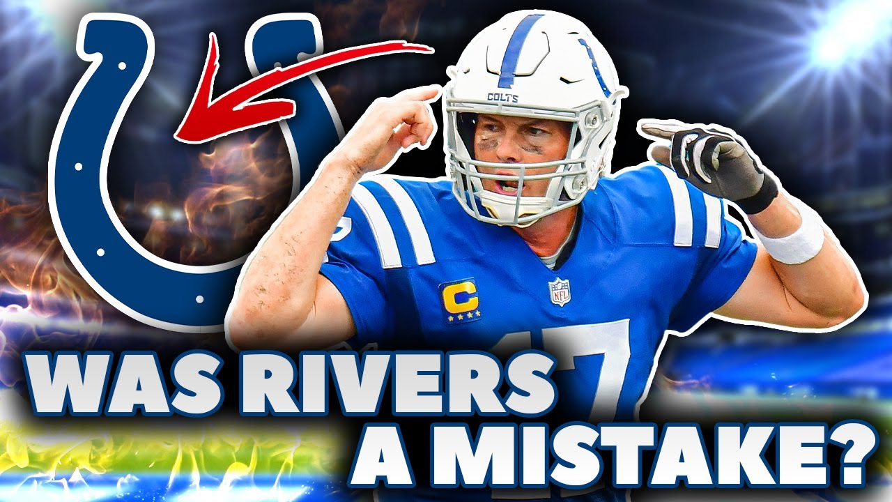Philip Rivers Could be a DISASTER in Indianapolis… HERE'S WHY