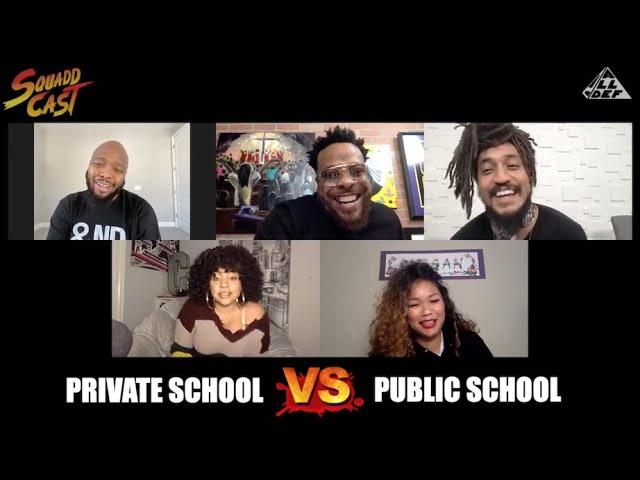 Private School vs  Public Schools | Squadd Cast Versus | Episode 41| All Def