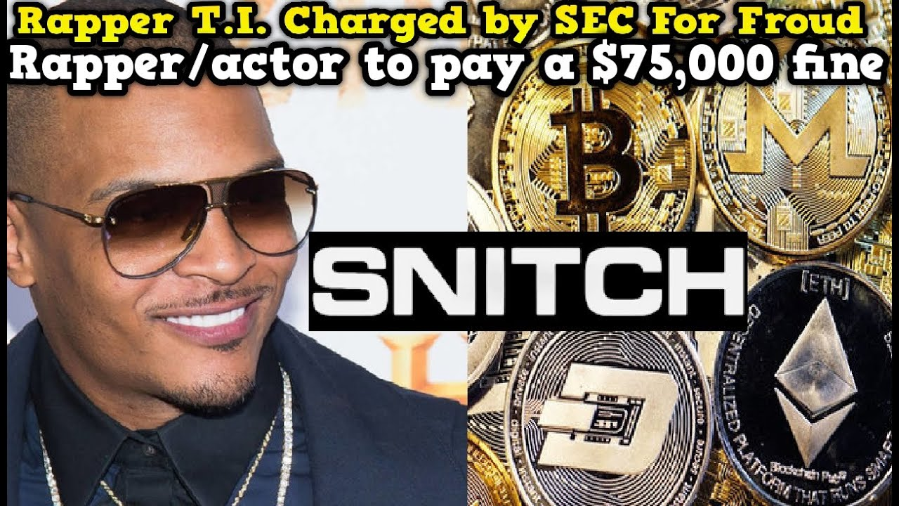 Rapper T.I. charged by SEC in Cryptocurrency Scam…Will He Talk Again?