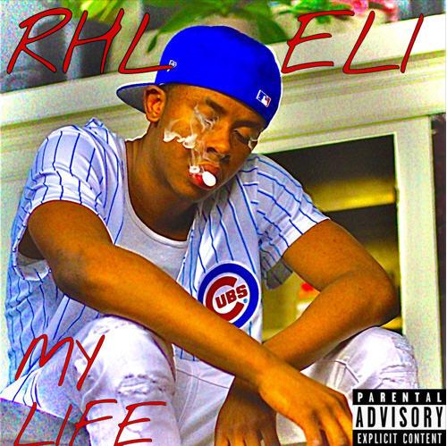 RHL Eli – MY LIFE [Audio]