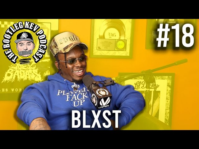 The Bootleg Kev Podcast #18 | Blxst