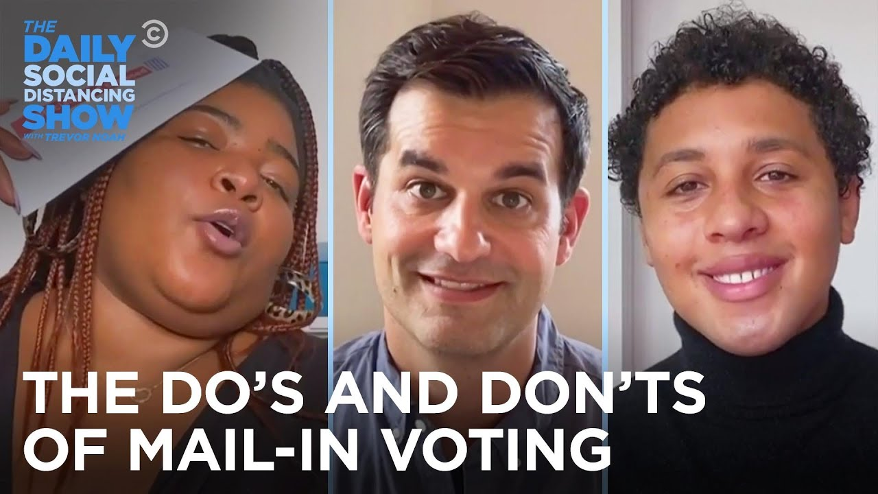 The Do's and Don'ts of Mail-In Voting | The Daily Social Distancing Show