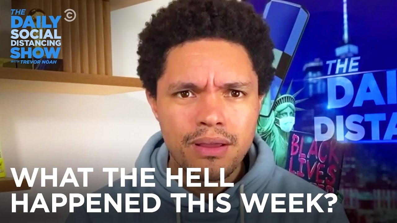 What the Hell Happened This Week? – Week of 9/28/2020 – The Daily Social Distancing Show