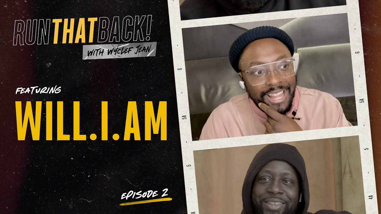 will.i.am Identifies as Thug Nerd | Run That Back | Ep. 2