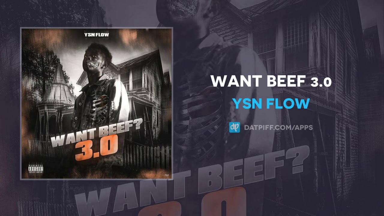 YSN Flow – Want Beef 3.0 (AUDIO)