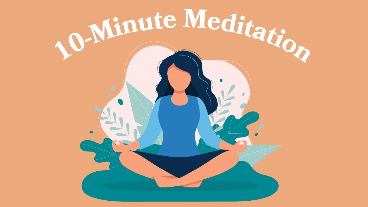 10-Minute Meditation For Stress