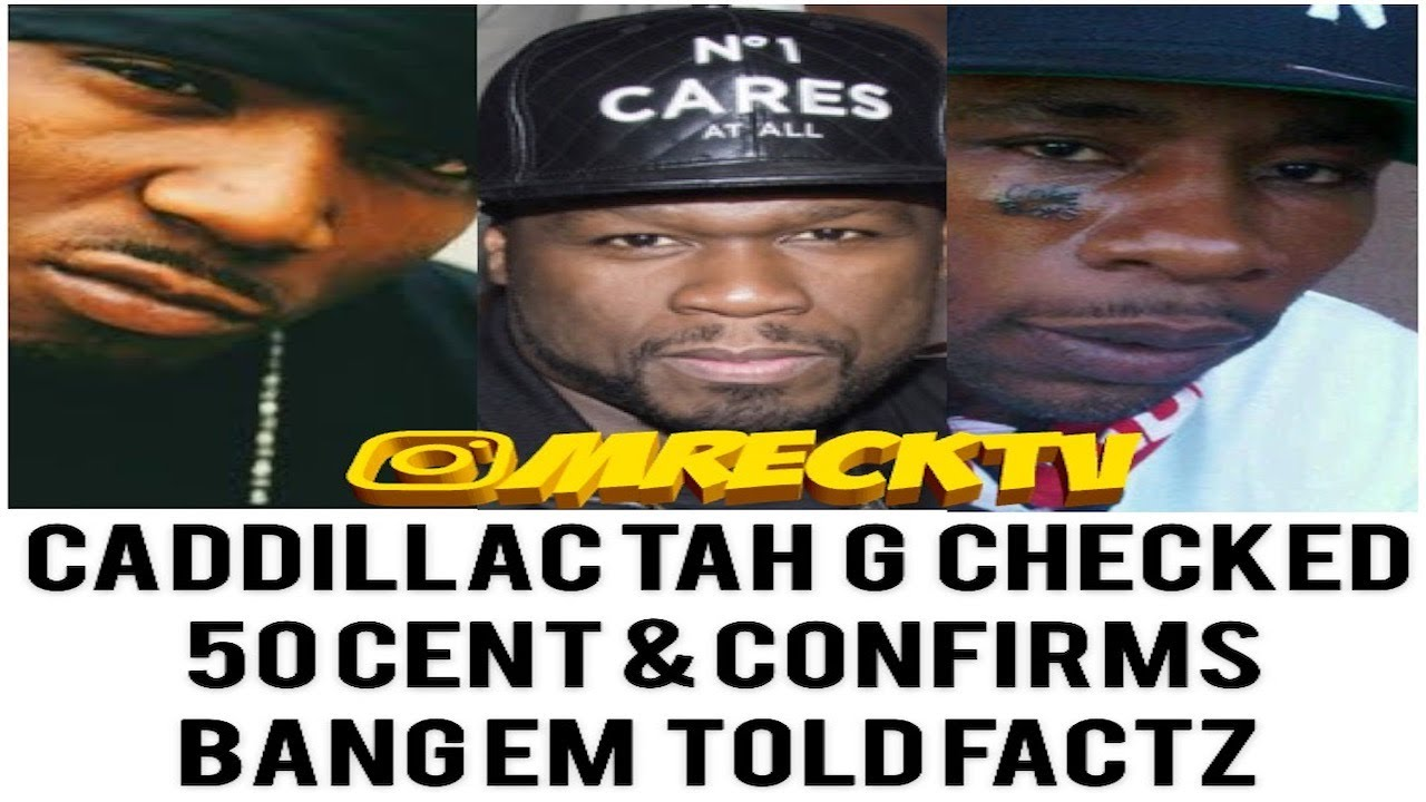 50 Cent Got Pulled Up On & G Checked 4 VI0LATING My Baby Moms|Caddillac Tah|Back Stories PT 2|M.Reck