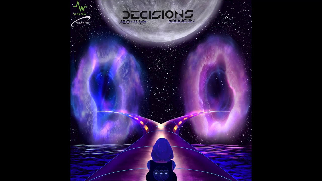 "Alon.Wav, Ryan Lore & Young Jin – ""DECISIONS"" OFFICIAL VERSION"