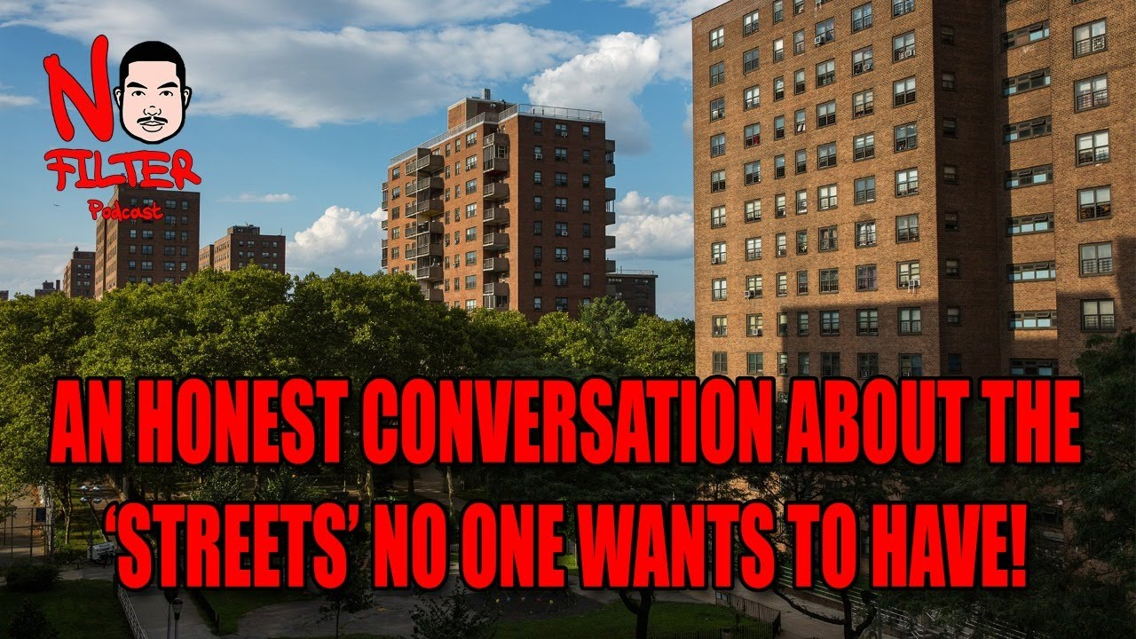 An Honest Conversation About The 'Streets' No One Wants To Have!