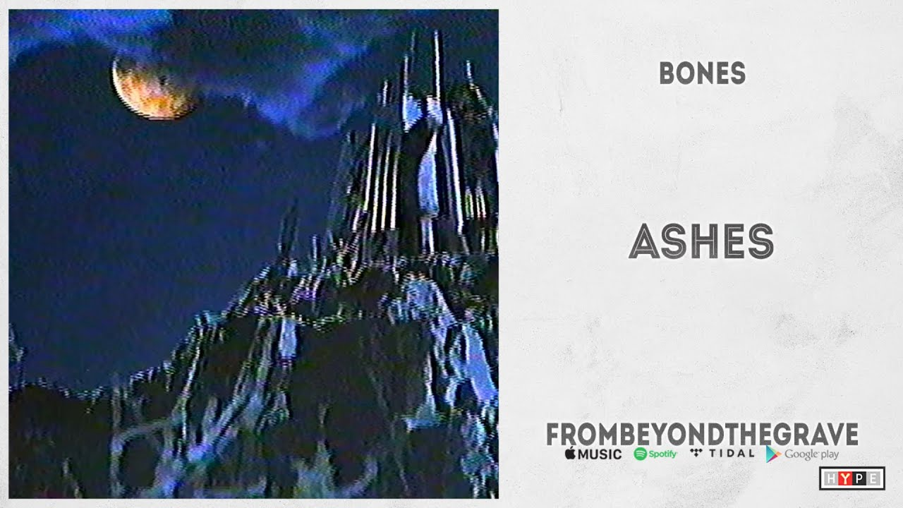 "BONES – ""Ashes"" (From Beyond The Grave)"