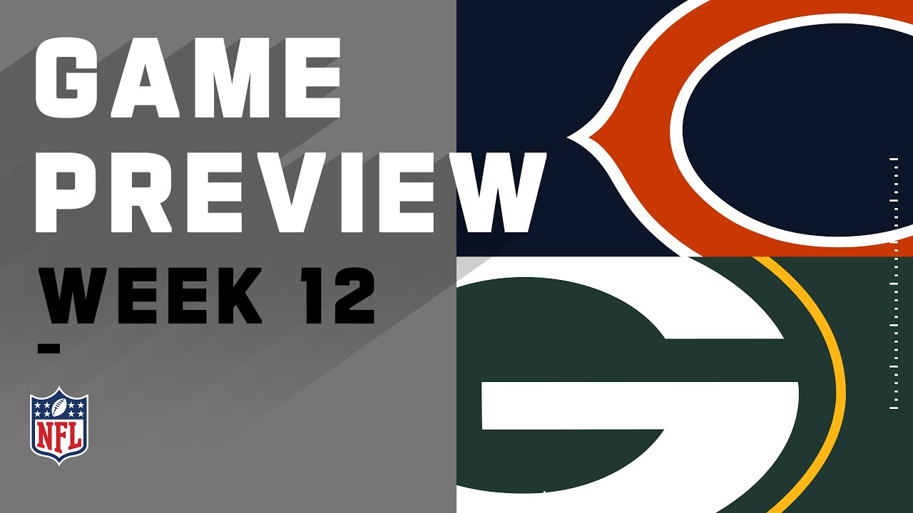 Chicago Bears vs. Green Bay Packers | Week 12 NFL Game Preview