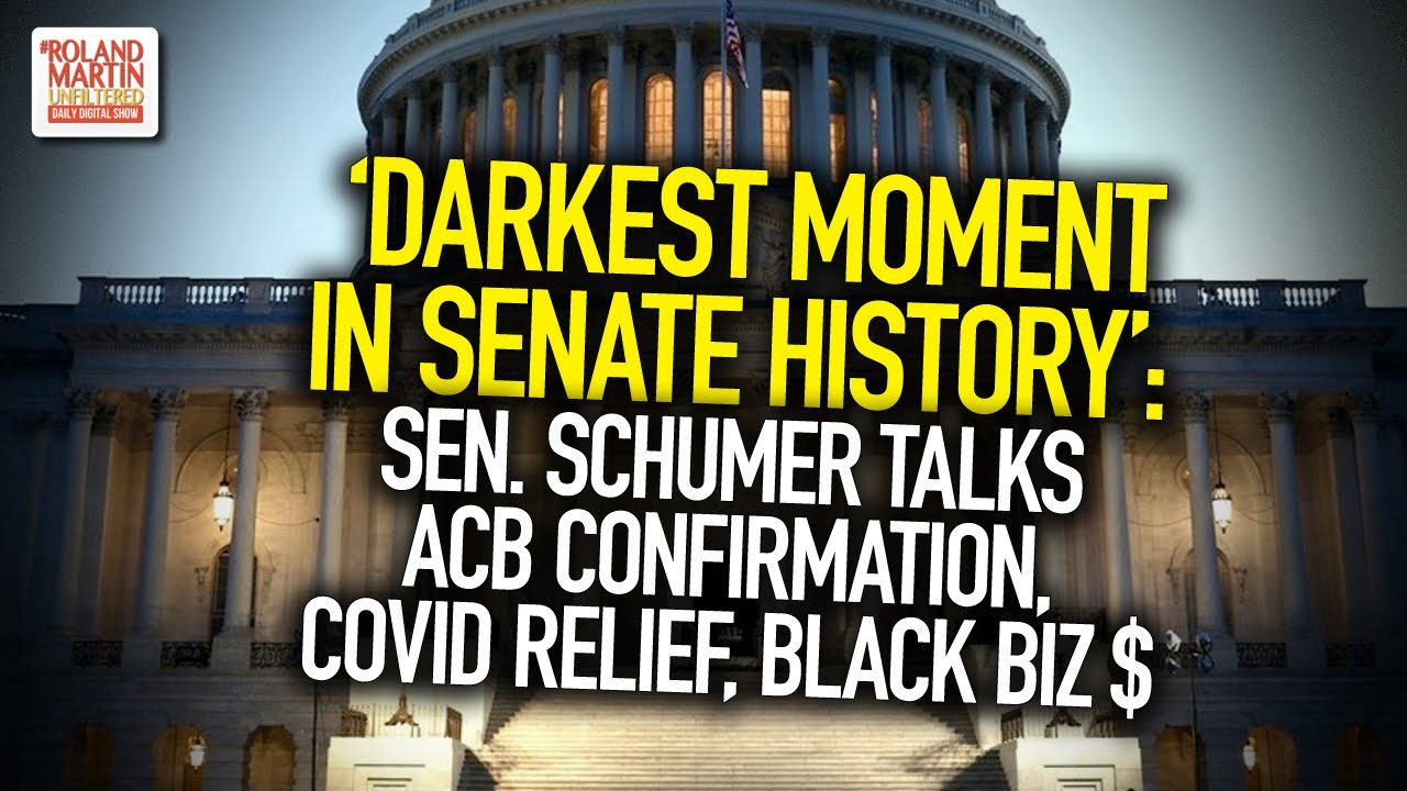 'Darkest Moment In Senate History': Sen. Schumer Talks ACB Confirmation, COVID Relief, Black Biz $