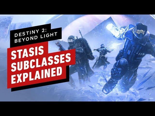 Destiny 2: Beyond Light- Stasis Subclasses Explained