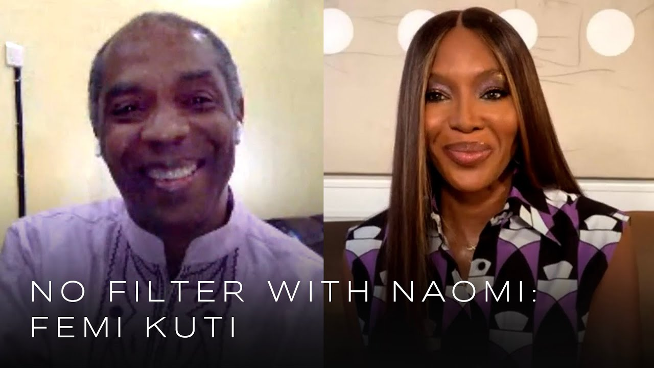 Femi Kuti on his legendary father Fela Kuti and growing up in Nigeria | No Filter with Naomi